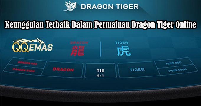 Keunggulan Terbaik Dalam Permainan Dragon Tiger Online